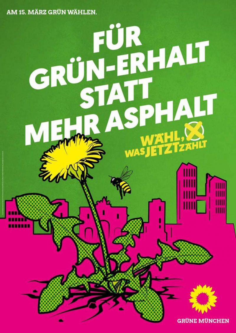 """Wahlplakat mit der Aufschrift """"Für Grün-Erhalt statt mehr Asphalt"""""""