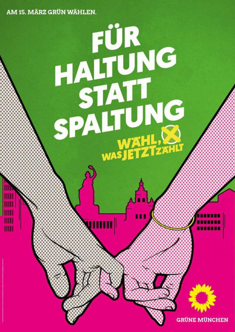 """Wahlplakat mit der Aufschrift """"Für Haltung statt Spaltung"""""""