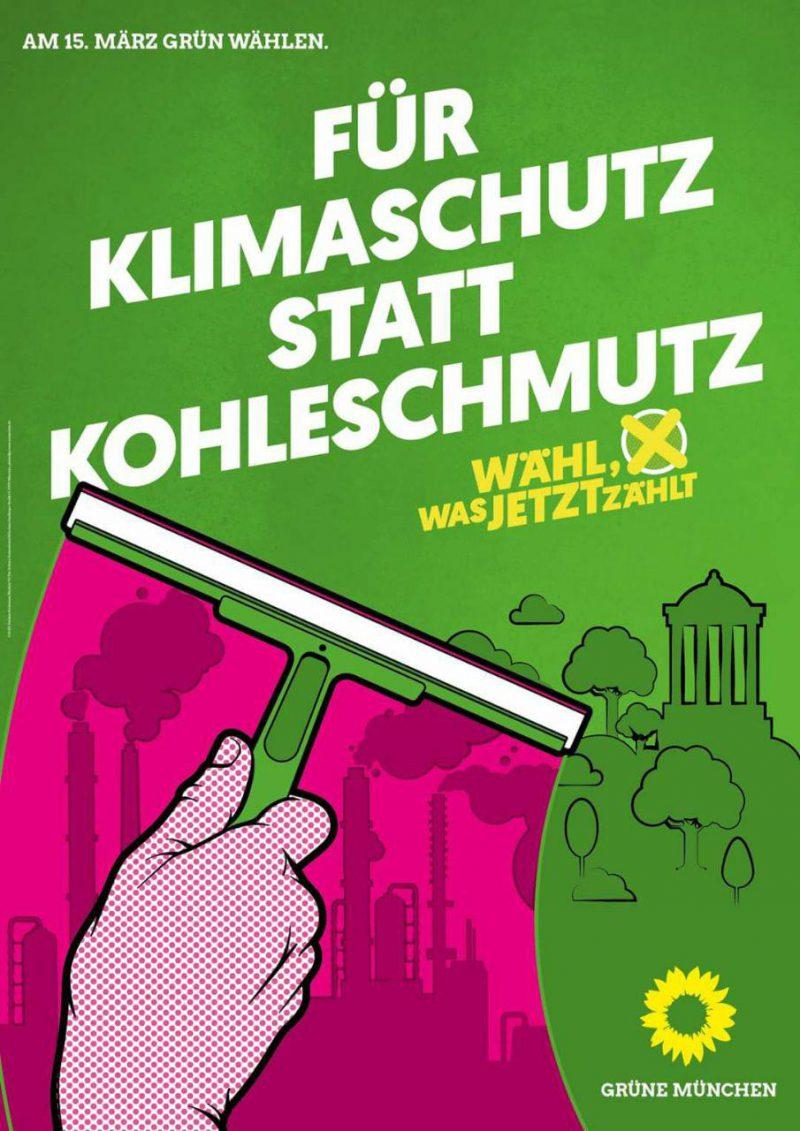 """Wahlplakat mit der Aufschrift """"Für Klimaschutz statt Kohleschmutz"""""""