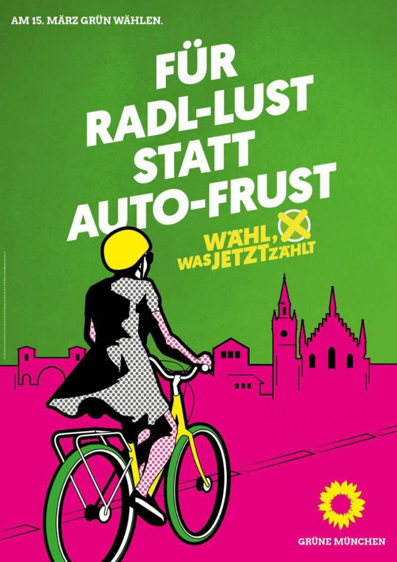 """Wahlplakat mit der Aufschrift """"Für Radl-Lust statt Auto-Frust"""""""