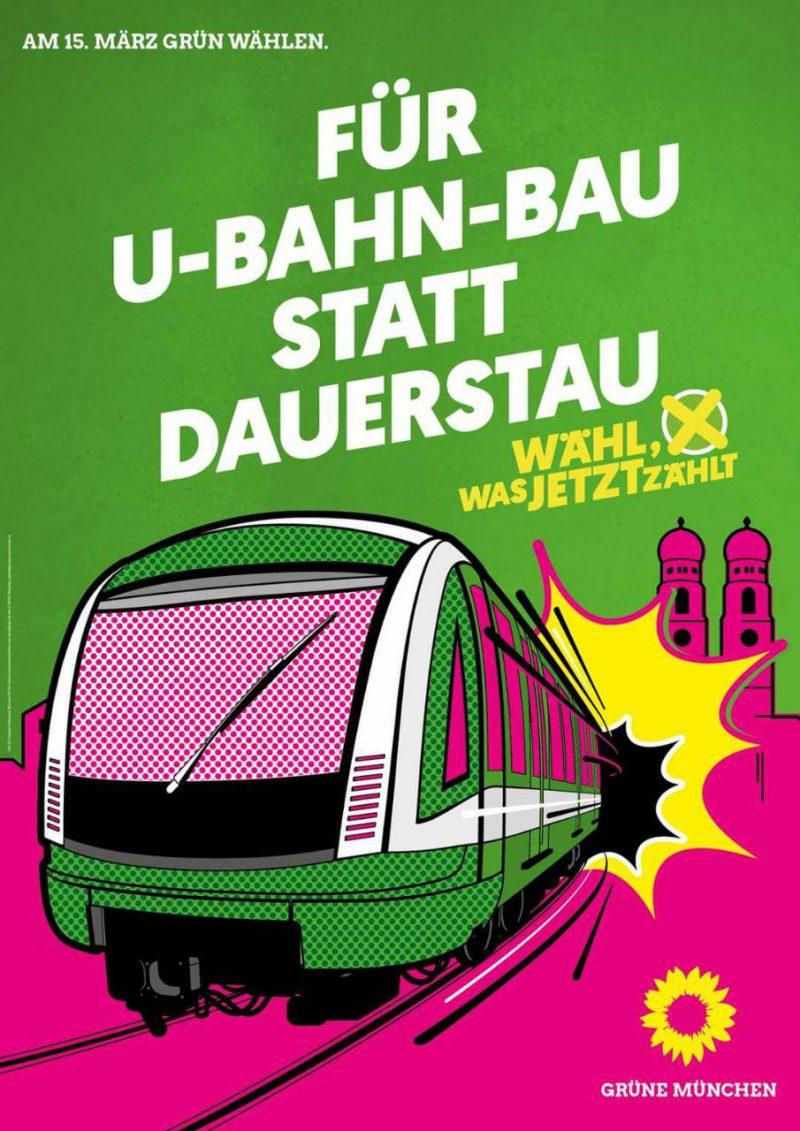 """Wahlplakat mit der Aufschrift """"Für U-Bahn-Bau statt Dauerstau"""""""